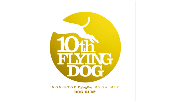 NON-STOP FlyingDog MEGA MIX「DOG RUN!!」